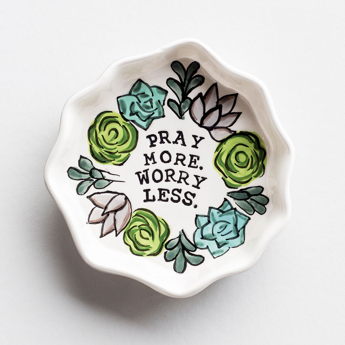 Pray More Worry Less - Trinket Dish