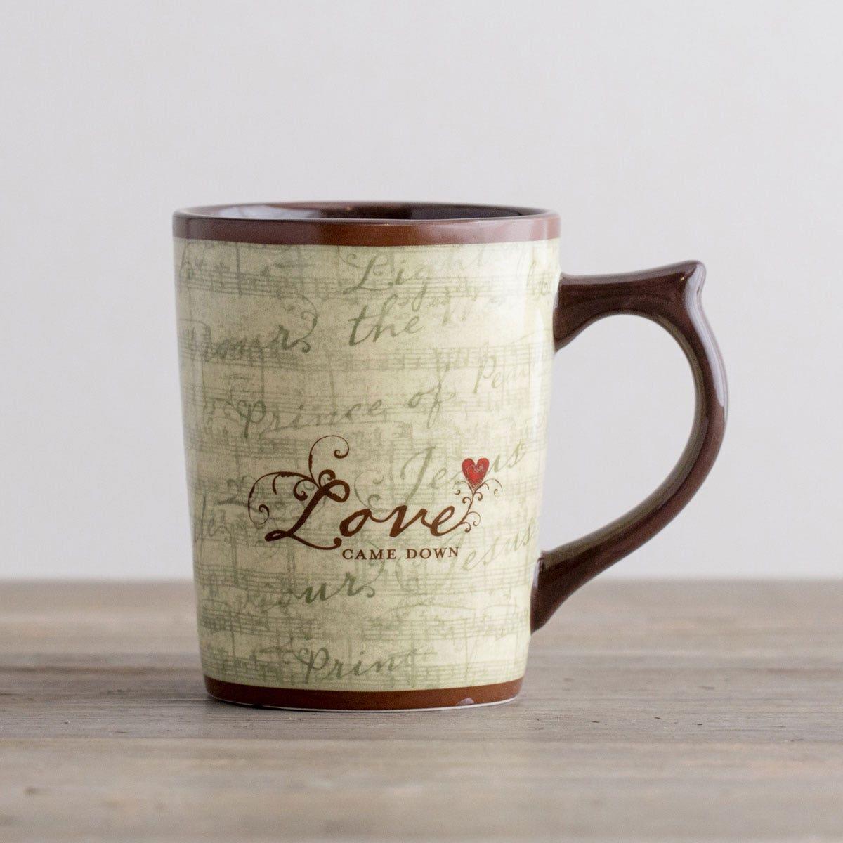 Love Came Down - Christian Mug