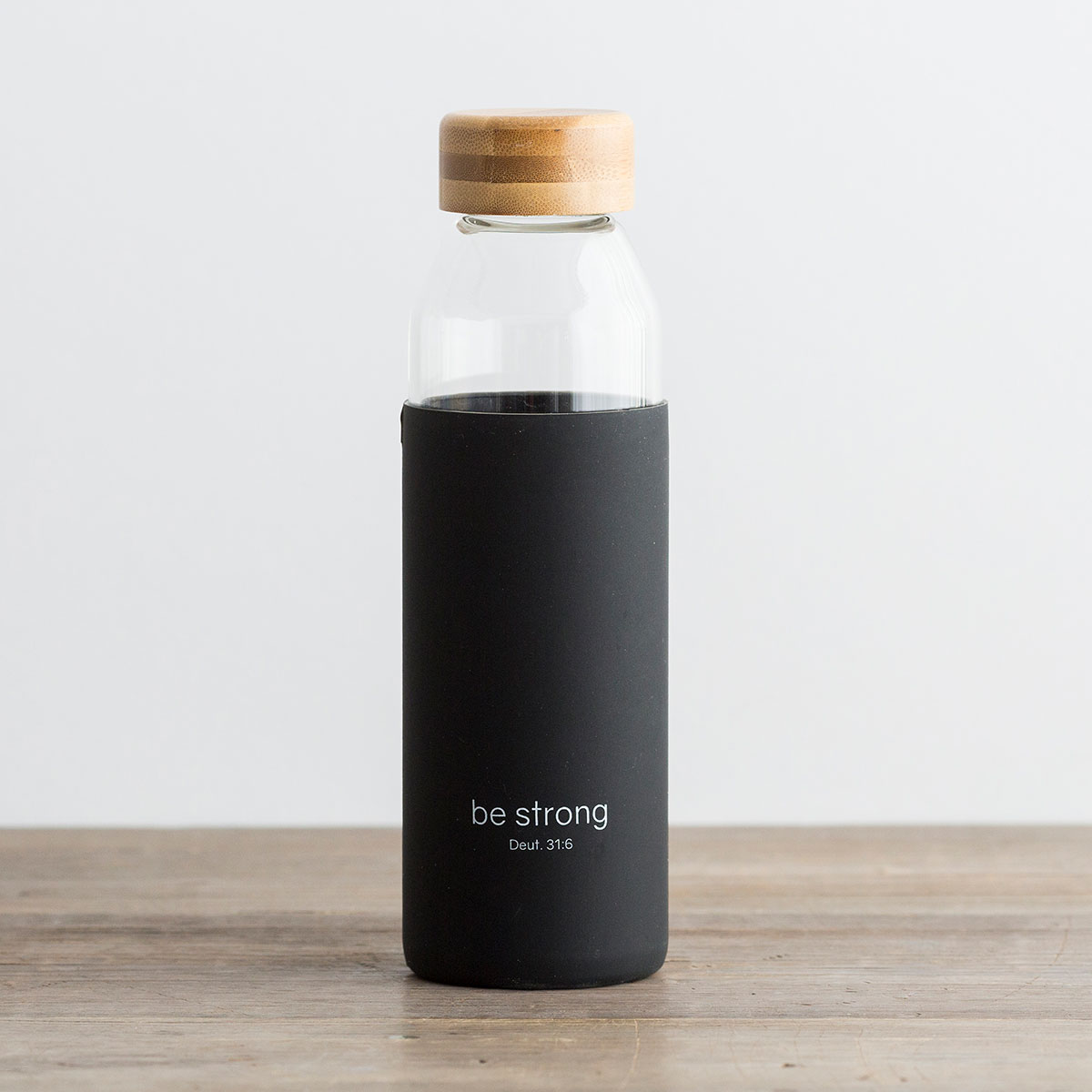 Be Strong - Glass Water Bottle with Bamboo Lid