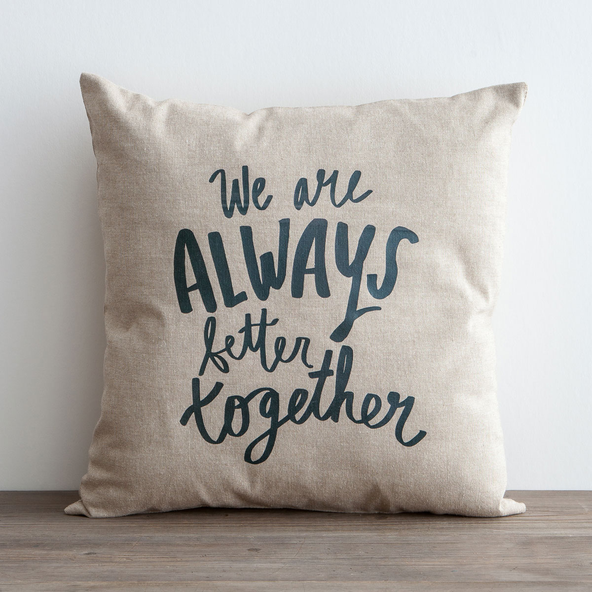 Better Together - Pillow Cover