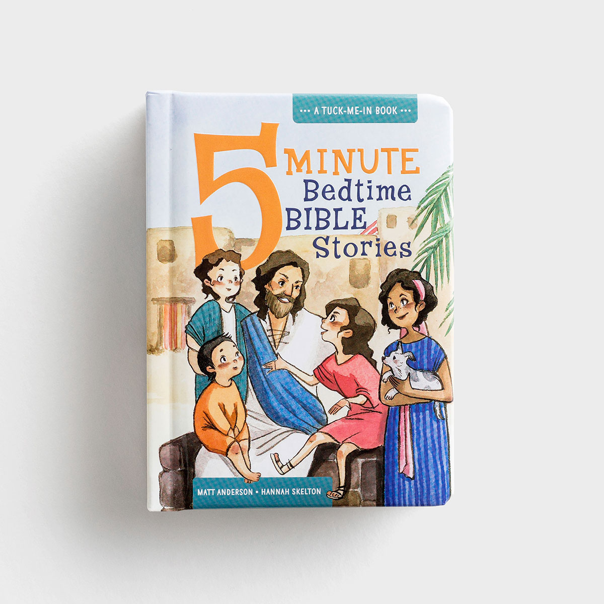 5 Minute Bedtime Bible Stories - A Tuck-Me-In Book