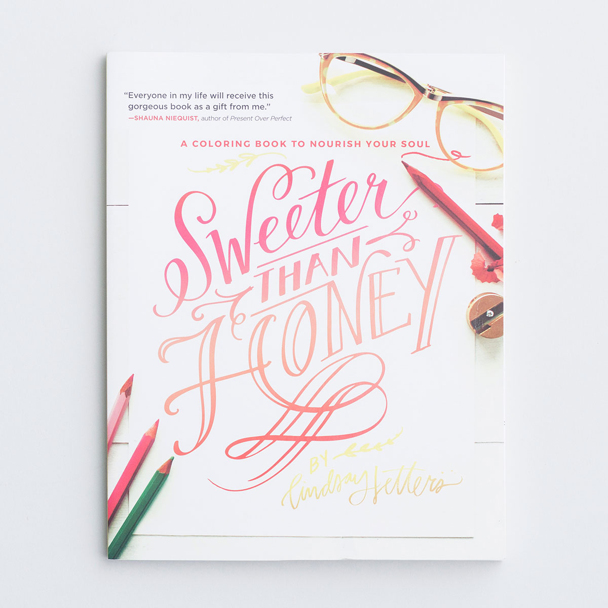 Sweeter Than Honey - Inspirational Coloring Book