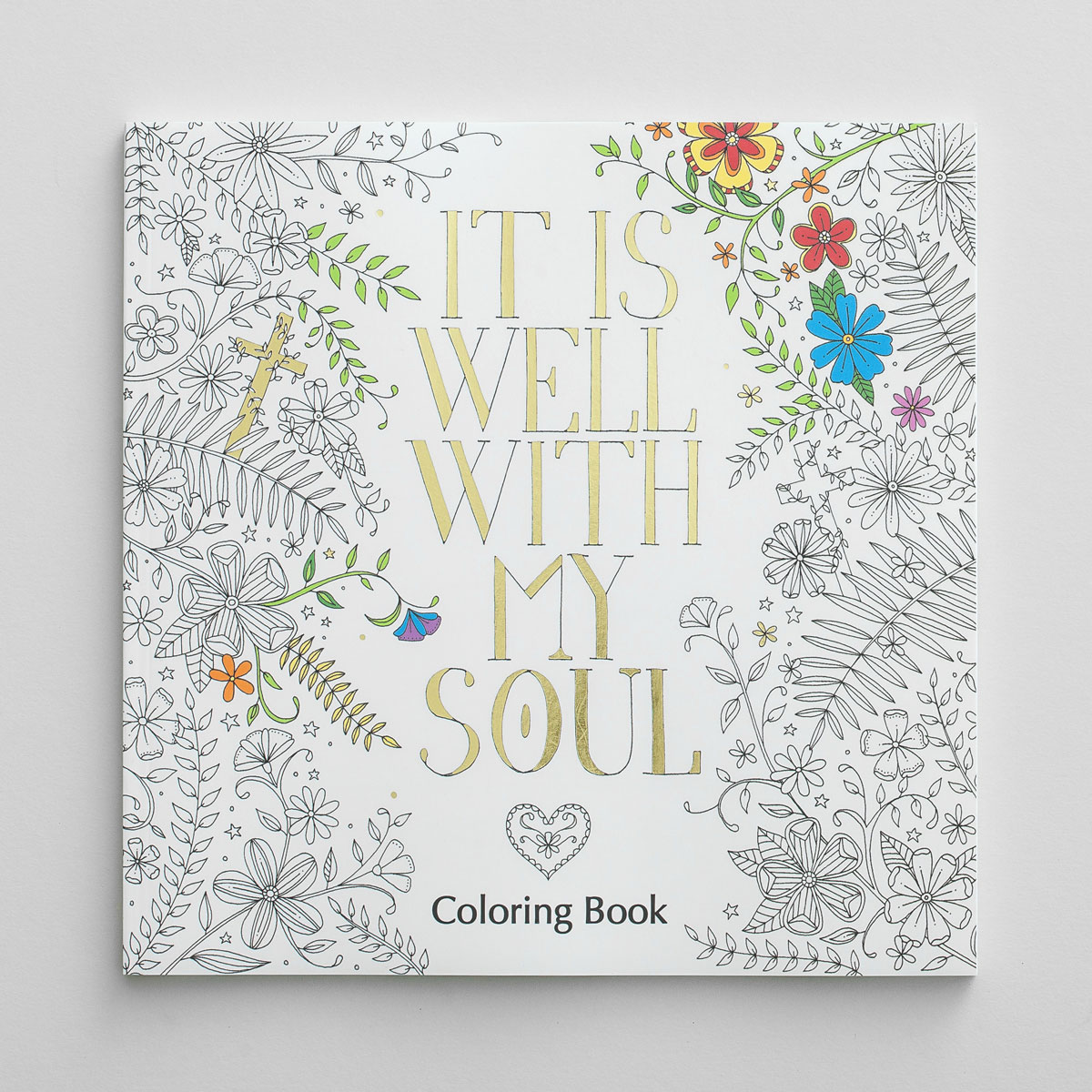 It Is Well with My Soul - Inspirational Coloring Book