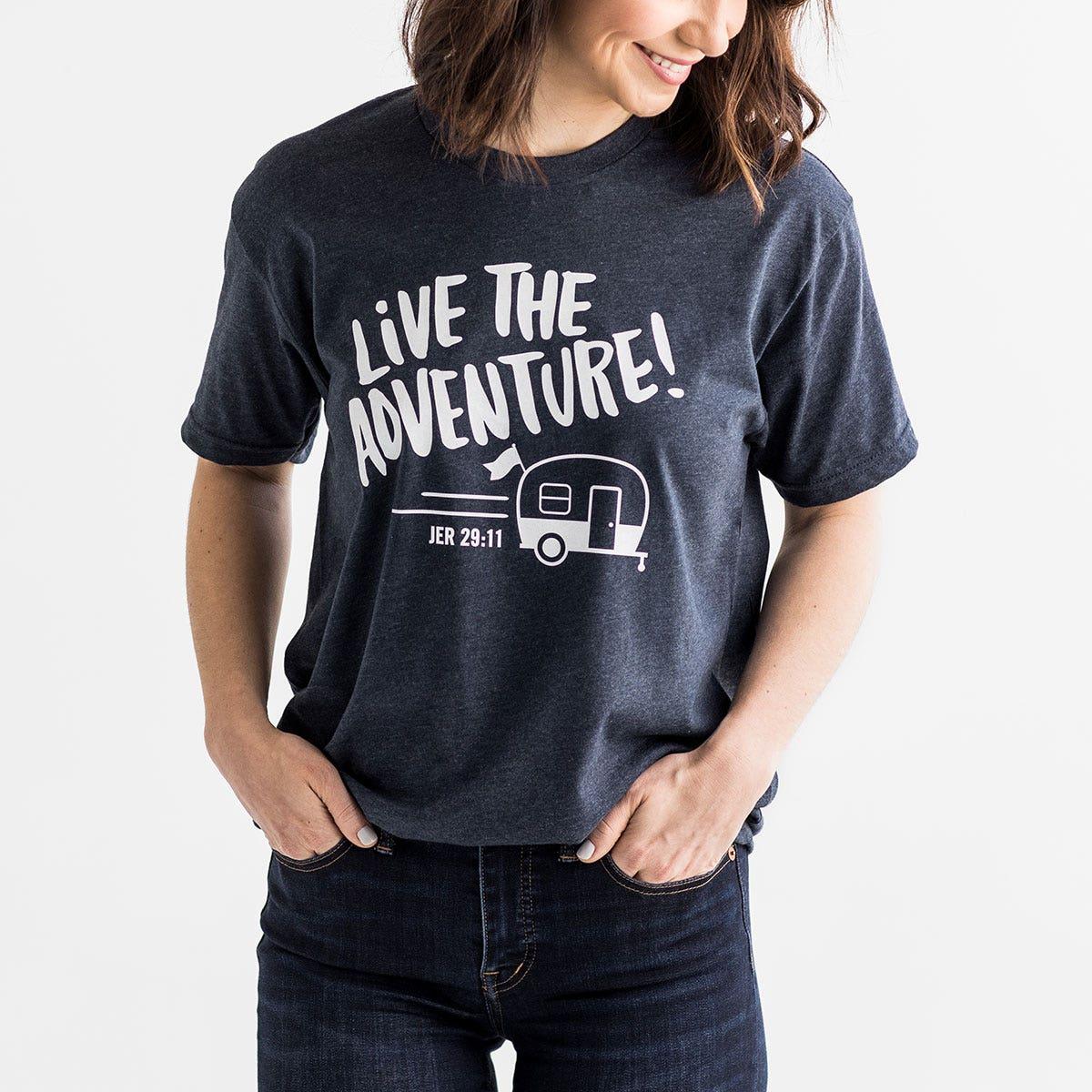 Live the Adventure - Blue Live Your Faith T-Shirt