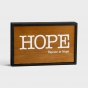 Hope - Small Wooden Plaque