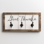 Give Thanks - Wood & Metal Wall Art with Wall Hooks
