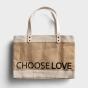 Choose Love - Market Jute Tote Bag