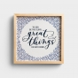 Great Things - Framed Wall Art