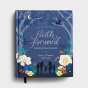Faith Forward Family Devotional - 100 Devotions