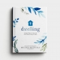 Melissa Michaels - Dwelling: Simple Ways to Nourish Your Home, Body, and Soul