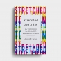 Jessica N. Turner - Stretched Too Thin: How Working Moms Can Lose the Guilt, Work Smarter, and Thrive