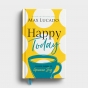Happy Today: A Guided Journal to Genuine Joy - Max Lucado