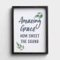 Amazing Grace - Framed Wall Art