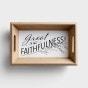Great is Thy Faithfulness - Decorative Tray