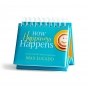 Max Lucado - How Happiness Happens: The Unexpected Path to Genuine Joy - Perpetual Calendar