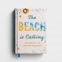 The Beach is Calling: 90 Devotions for Rest and Relaxation