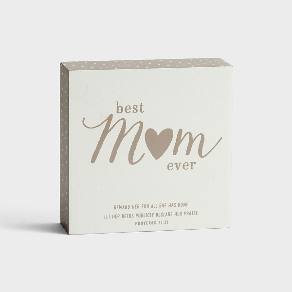 Best Mom Ever - Wooden Plaque
