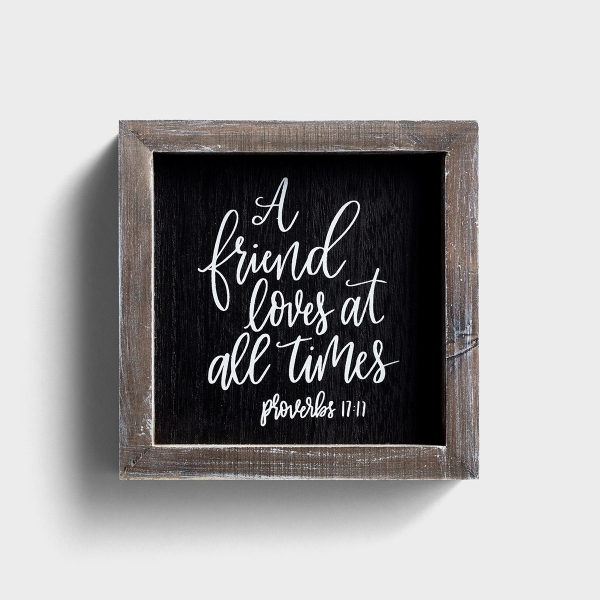 A Friend Loves at All Times - Wood Frame Wall Board
