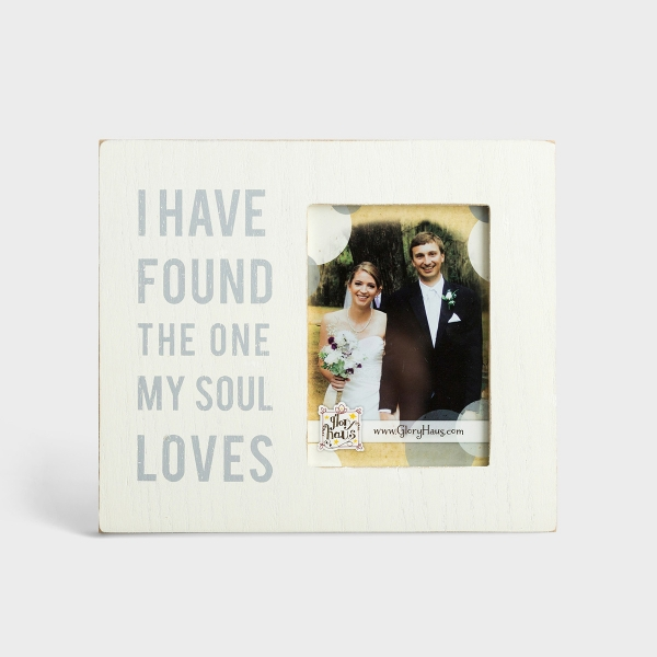 I Have Found the One My Soul Loves - Wooden Photo Frame