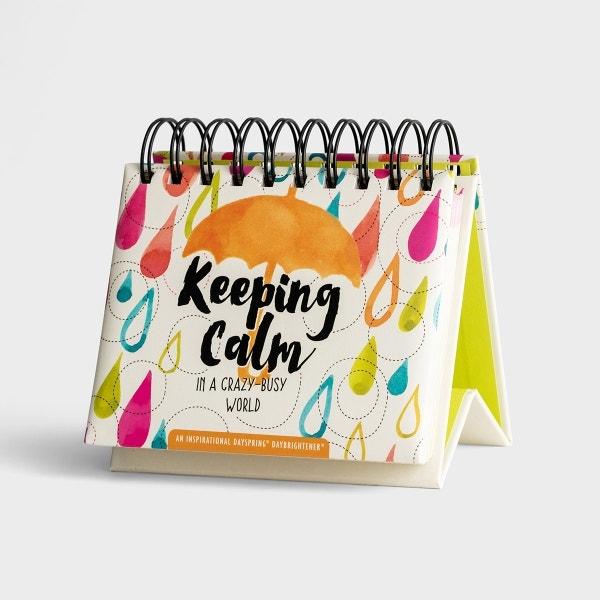 Keeping Calm in a Crazy-Busy World - Perpetual Calendar