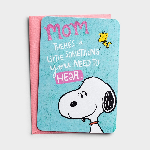 Mother's Day - Peanuts - Mom - Something You Need to Hear - 1 Premium Card
