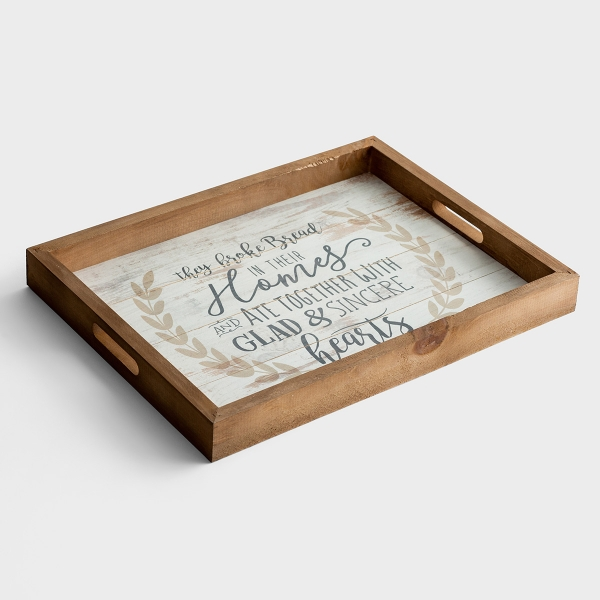 They Broke Bread in Their Homes - Wooden Tray