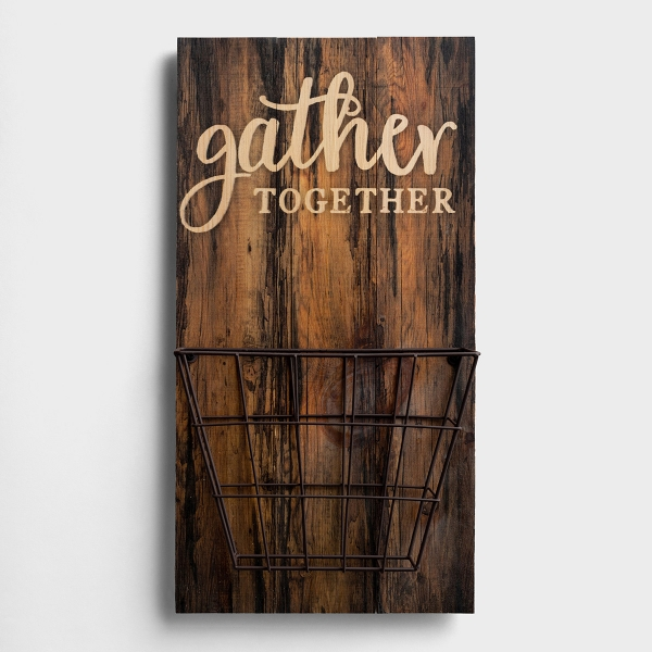 Gather Together - Plank Wall Art with Wire Basket