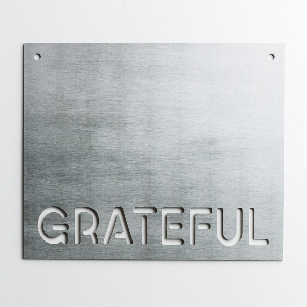Grateful - Faux Metal Sign