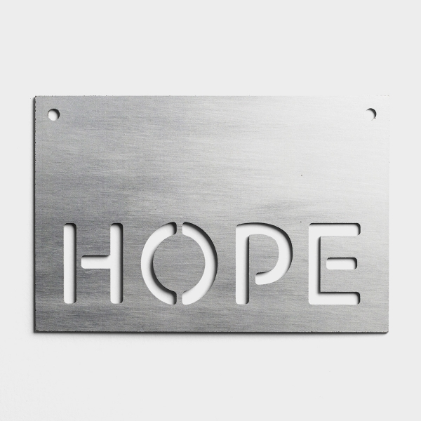 Hope - Faux Metal Sign