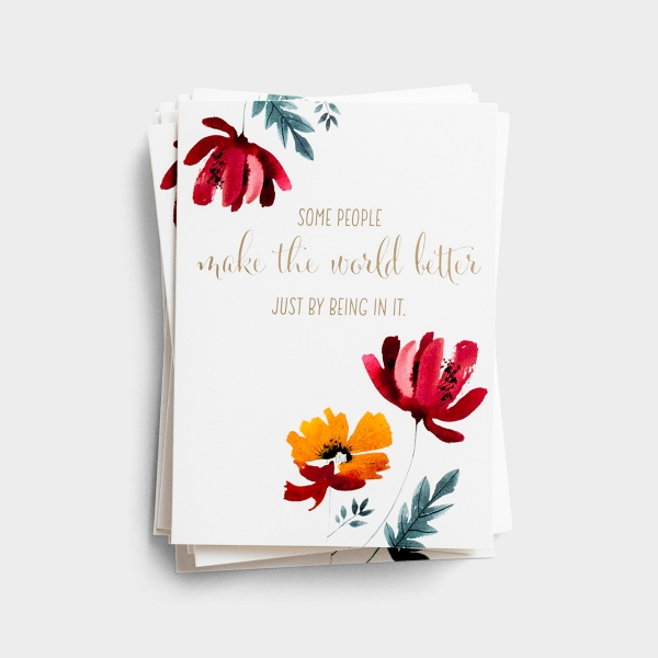 Some People Make the World Better - 10 Premium Note Cards - Blank