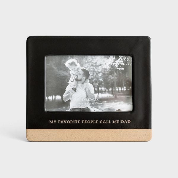My Favorite People Call Me Dad - Ceramic Frame