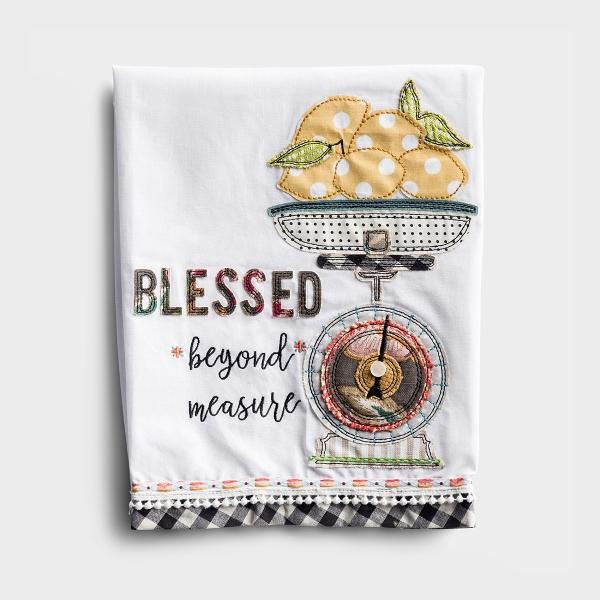 Blessed Beyond Measure - Embroidered Tea Towel
