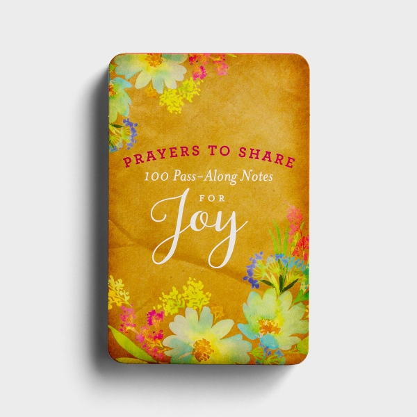 Prayers to Share for Joy - 100 Pass-Along Notes