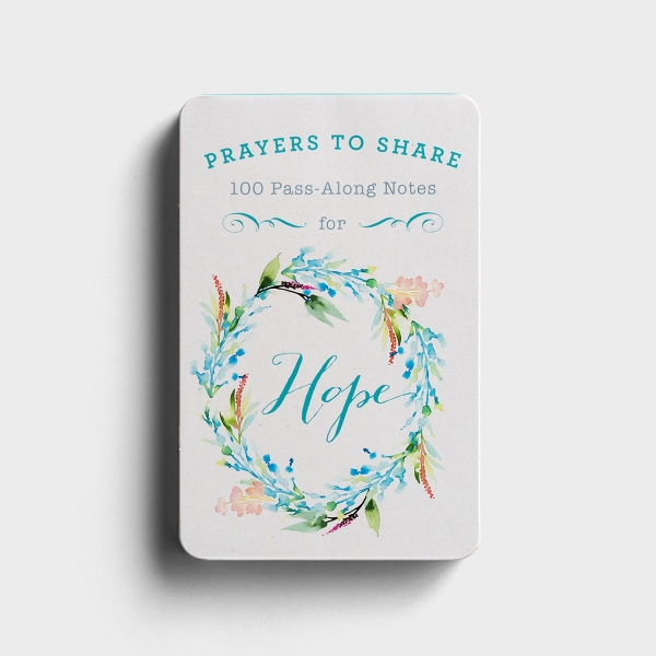 Prayers to Share for Hope - 100 Pass-Along Notes