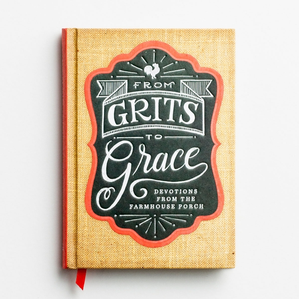 From Grits to Grace - Devotional Gift Book