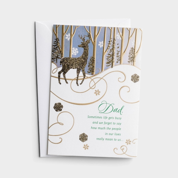 Christmas - Dad - Sometimes Life Gets Busy - 1 Premium Card