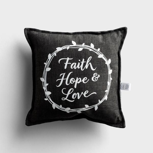 Faith, Hope & Love - Small Throw Pillow