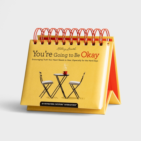 Holley Gerth - You're Going To Be Okay: Encouraging Truth Your Heart Needs to Hear, Especially for the Hard Days - 365 Day Perpetual Calendar