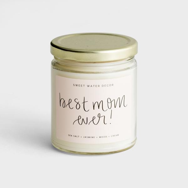 Best Mom Ever - Sea Salt + Jasmine + Wood + Cream - Soy Candle