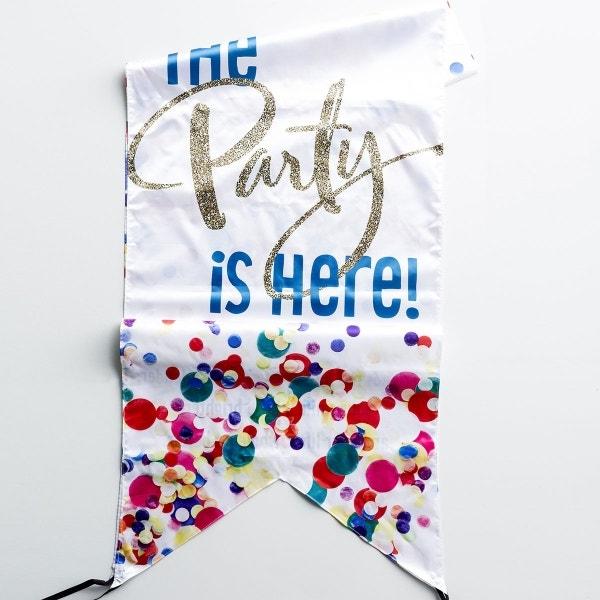The Party Is Here - Door Banner