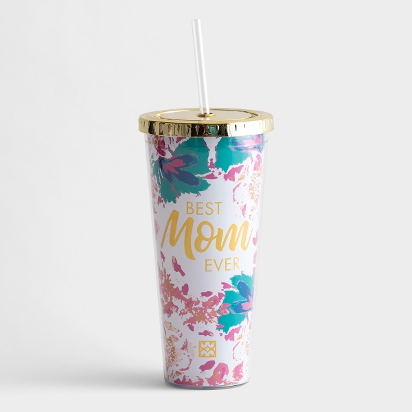 Best Mom Ever - Insulated Straw Tumbler