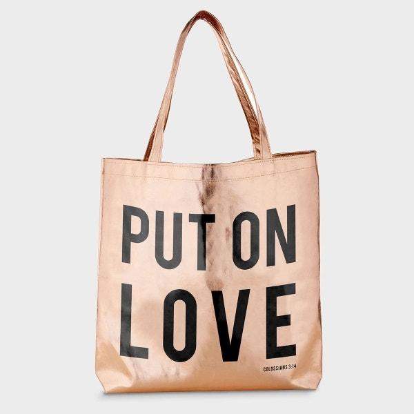 Put on Love - Rose Gold Tote Bag