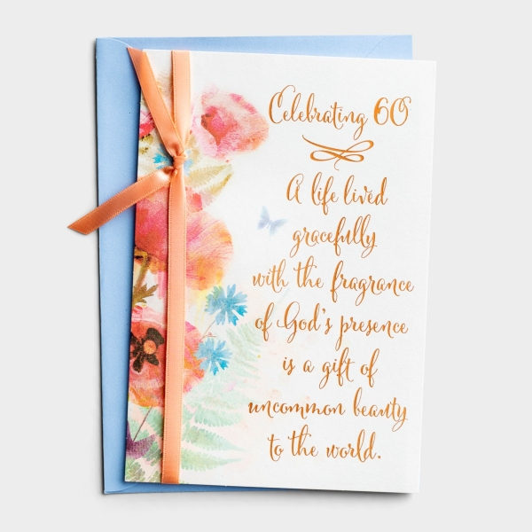Birthday - 60th - A Life Lived Gracefully - 1 Greeting Card