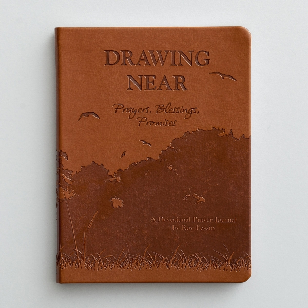 Roy Lessin - Drawing Near - Christian Journal