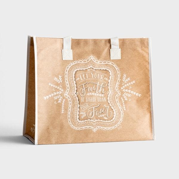 Faith Bigger Than Fear - Tote Bag