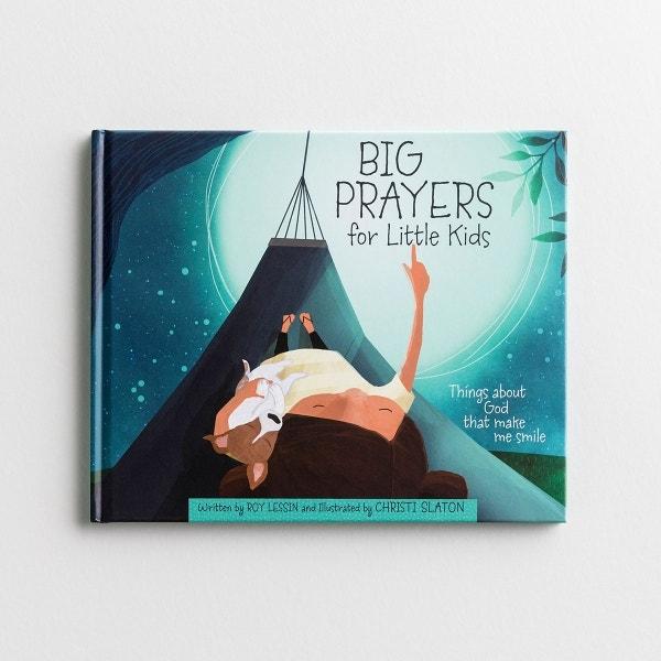 Roy Lessin - Big Prayers for Little Kids - Children's Book