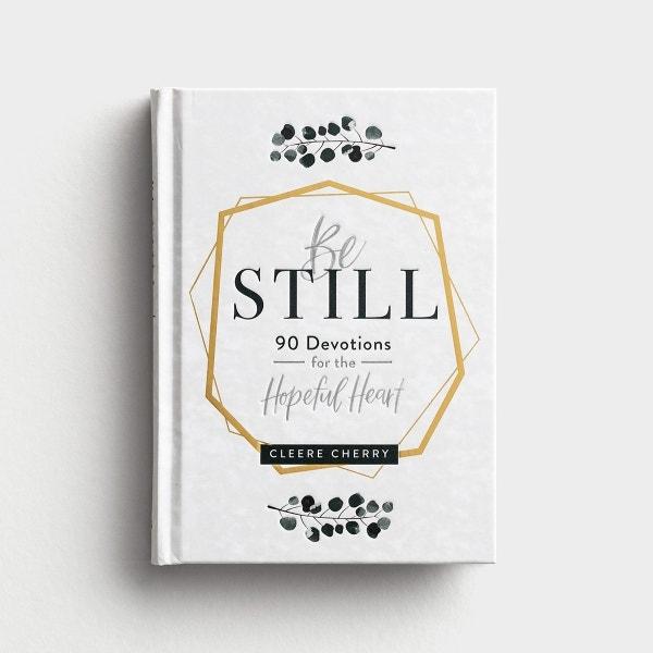 Cleere Cherry - Be Still - Devotional Gift Book
