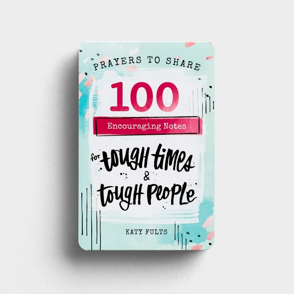 Katy Fults - Prayers To Share - 100 Encouraging Notes For Tough Times & Tough People