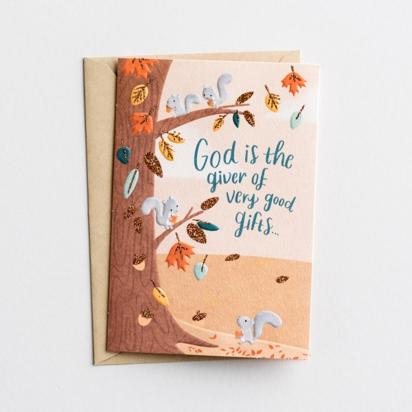 Thanksgiving - Family - God Is the Giver of Very Good Gifts - 1 Greeting Card