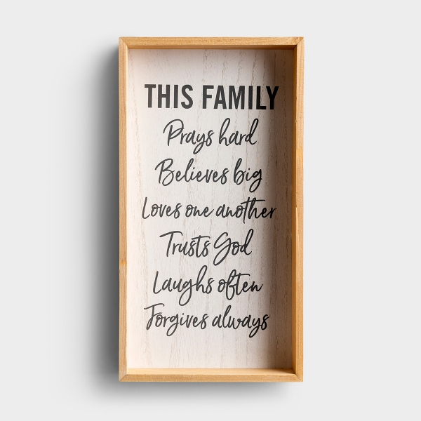Share your family's values with anyone you welcome into your home. This simple, but beautiful box sign is a wonderful way to share your faith.